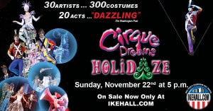 Cirque Holidaze Show at Eisenhower Hall