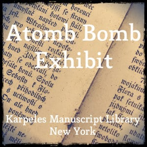 Atomb Bomb Exhibit at Karpeles Manuscript Library