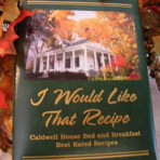 Caldwell House Bed & Breakfast Cookbook